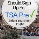Why you should sign up for tsa pre check