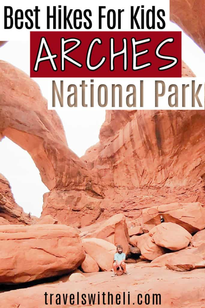 Arches national Park hikes for kids