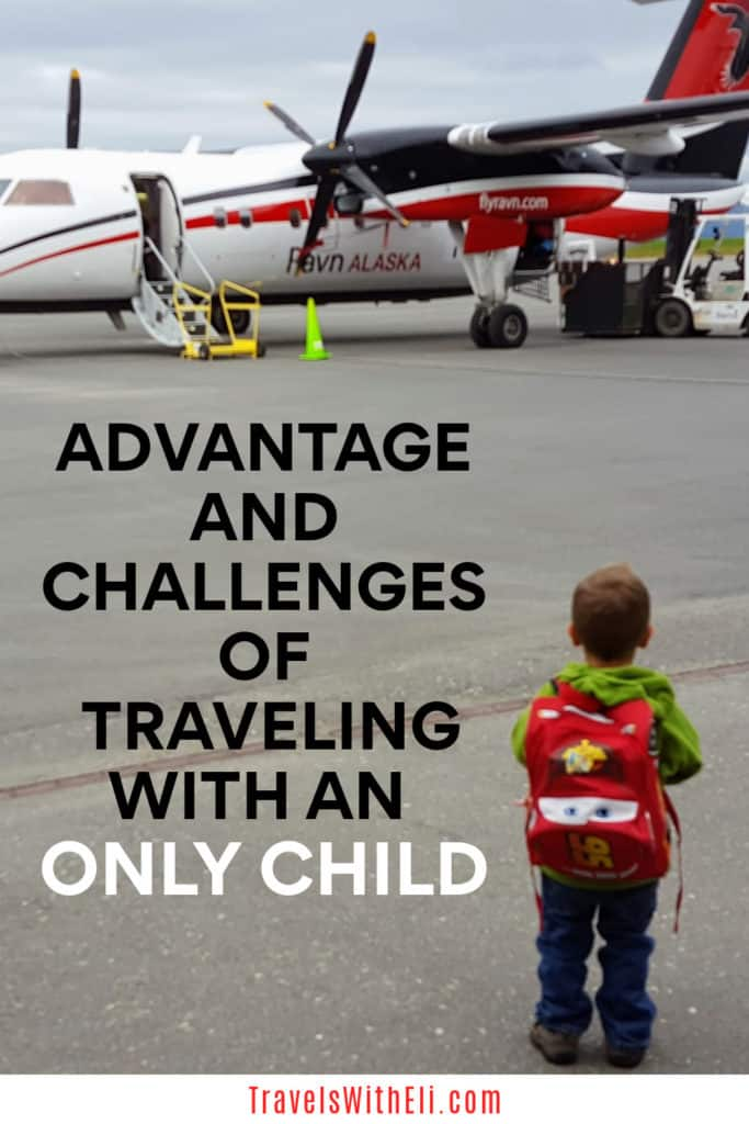 Advantages and Challenges of Traveling with an only child