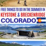 Free things to do in the summer in Keystone and Breckenridge Colorado