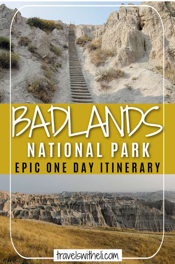 Badlands national Park Epic One Day Itinerary Pinterest Pin