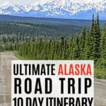 road with Denali in the background Ultimate Alaska Road Trip 10 day itinerary